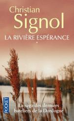 La rivière espérance_Christian Signol