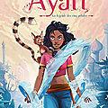 Ayati, la légende des cinq pétales, par fernandez et violeau