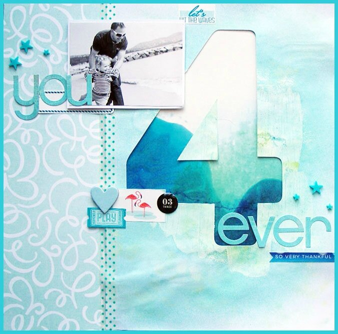 "Scrappeuse de l'Année # 6 - Page / Layout ""You 4 Ever"""