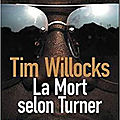 La mort selon turner- tim willocks