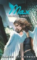 maximum-ride,-tome-2---objectif-liberte-75668