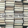 Give me five books # 8
