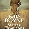 Boyne, john : le secret de tristan sadler