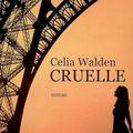 Cruelle ~ celia walden