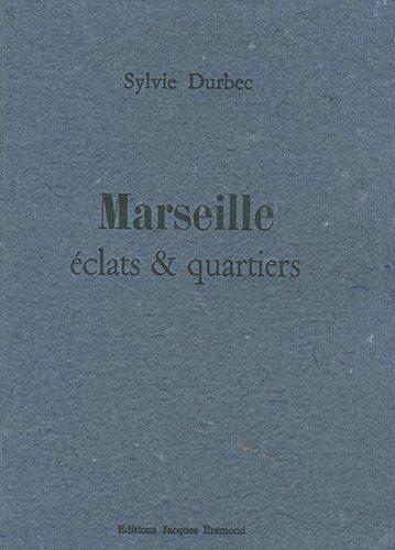 marseille_eclats&quartiers