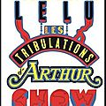 les tribulations d arthur show