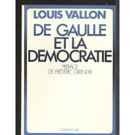 de-gaulle-et-la-democratie-de-louis-vallon-980388158_ML
