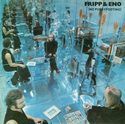 Fripp___Eno____No_Pussyfooting_