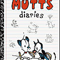 The mutts diaries (the mutts diaries tome 1) ---- patrick mcdonnell