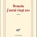 Demain j'aurai vingt ans, de alain mabanckou, roman, éditions gallimard, 2010, 381 pages.