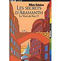 Les secrets d'aramanth tome 1 : le vent de feu ---- william nicholson