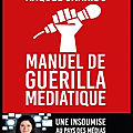 manuel de guerilla mediatique