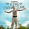 The king of staten island de judd apatow : un grand tour de roller coaster des sentiments.