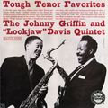 Johnny Griffin and Eddie Lockjaw Davis Quintet - 1962 - Tough Tenor Favorites (Jazzland)