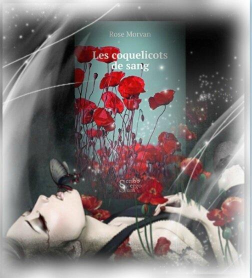 Les coquelicots de sang (Rose Morvan)