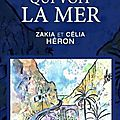 Le PREMIER-QUI-VOIT-LA-MER de Zakia et Célia HERON