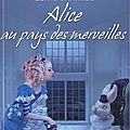 Alice aux pays des merveilles de lewis carroll