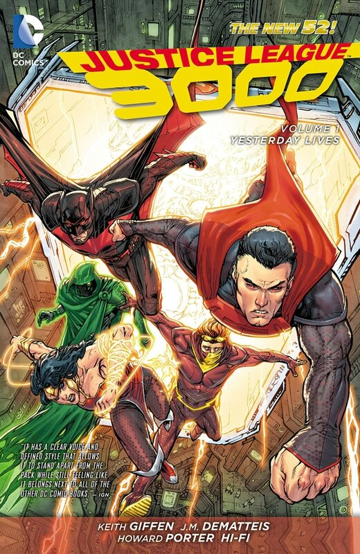justice league 3000 vol 1 yesterday lives TP