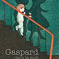Petite farandole de lectures : gaspard dans la nuit - mon père est un superhéros - hippocampus, tome 2