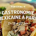 Premier festival gastronomique du mexique à paris
