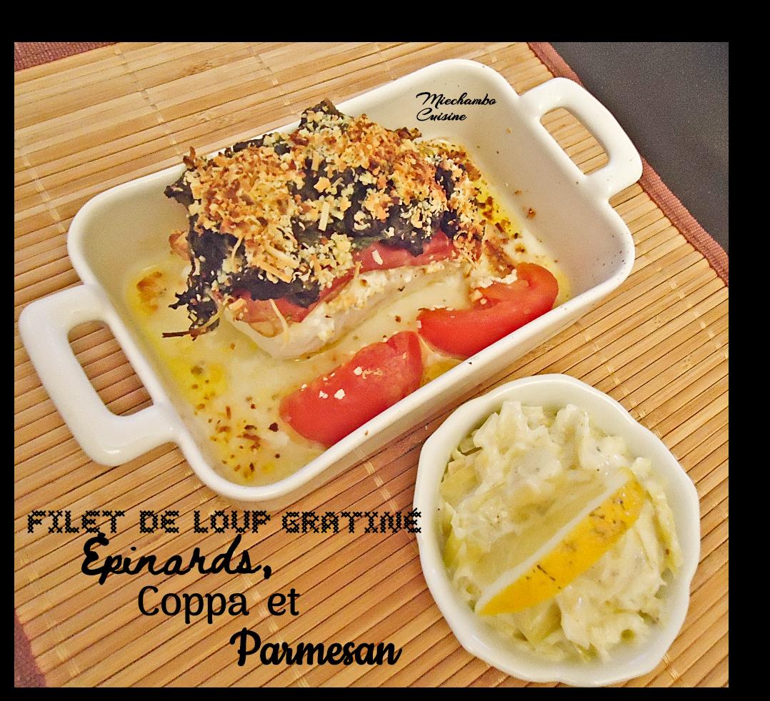 Filets de Loup Gratinés aux épinards, Coppa et Parmesan