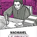 Le prince, essai politique de machiavel, en manga