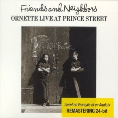1970-Friends And Neighbors - Ornette Live At Prince Street