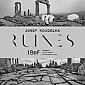 Ruines, de josef koudelka, à la bibliothèque nationale de france, à paris