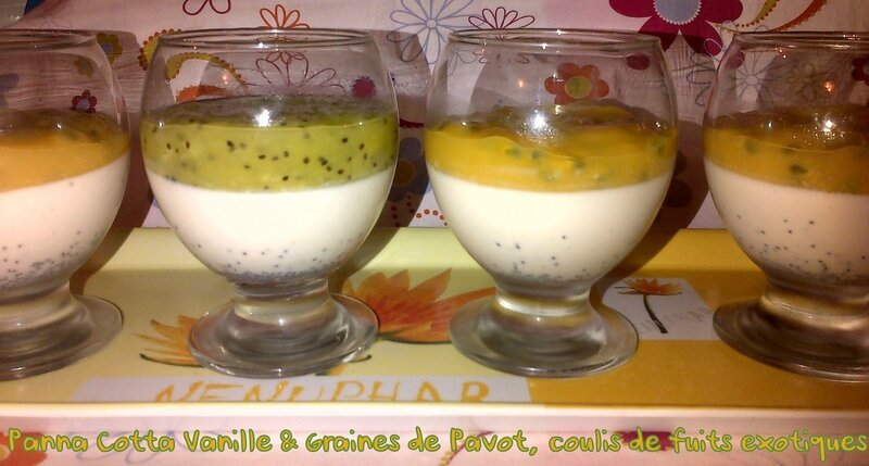 Panna Cotta exotique grains de pavot
