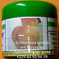 Pommade pour grossir vos fesse