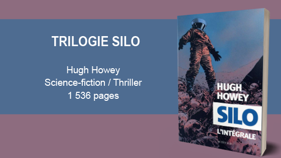 silo-trilogie-integrale- hugh-howey-murphy-chronique