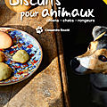Livre/ebook : biscuit pour animaux (chien/chat/lapin/rongeur)