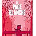 ~ la page blanche, pénélope bagieu et boulet