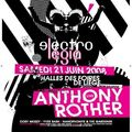 EL 21/06/08 Electrolegia with Antony Rother @ Coronmeuse
