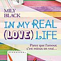 In my real (love) life - mily black