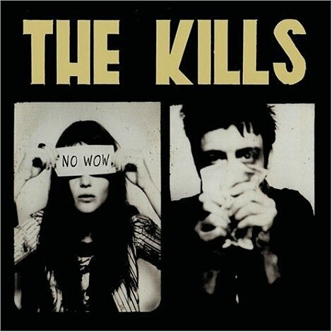 The_Kills_-_No_Wow