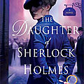 The daughter of sherlock holmes, de leonard goldberg