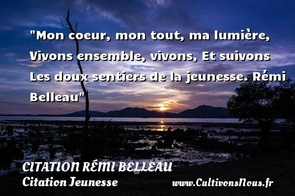 Citation Remi Belleau