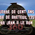 Guerre de cent ans - siege de breteuil 1356 par jean ii le bon - beffroi