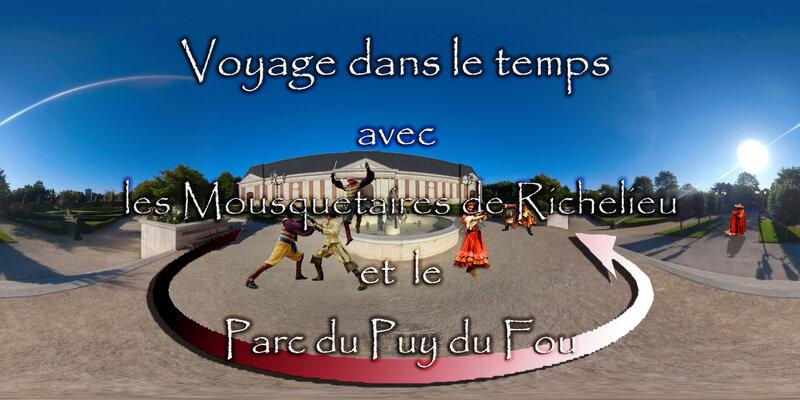 voyage dans le temps avec les Mousquetaires de Richelieu et le Parc du Puy du Fou