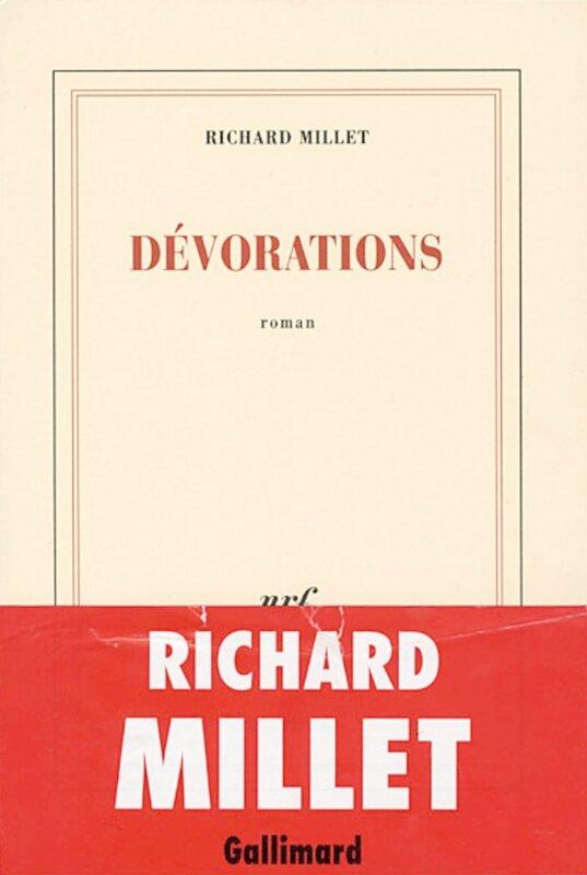 Richard Millet - Devorations
