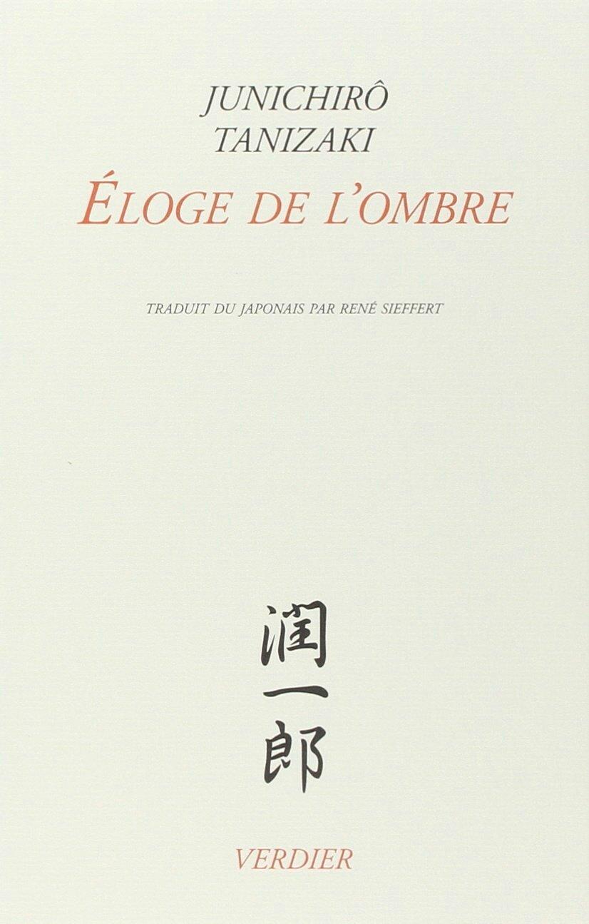 Eloge de l'Ombre, Junichirô Tanizaki