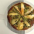 tarte aux poires aux pistaches