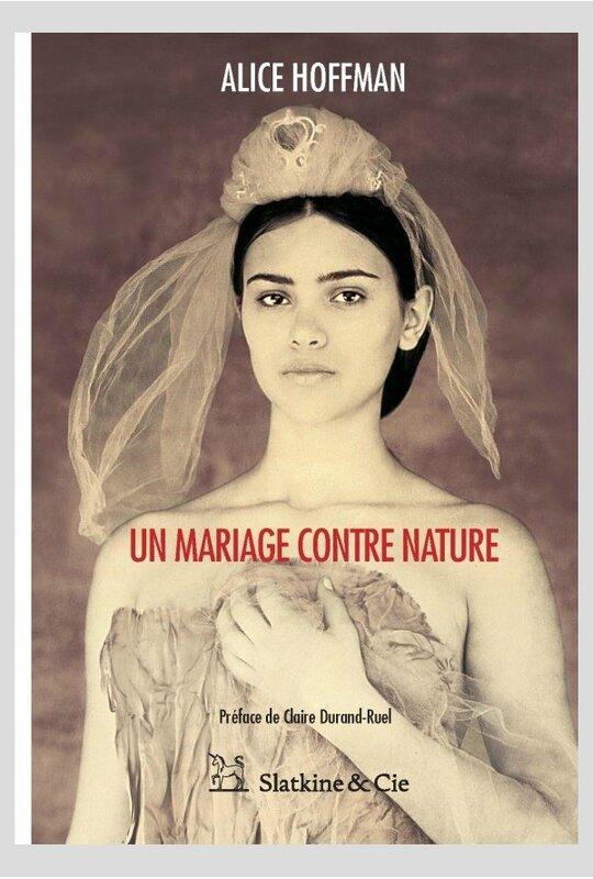 La Chronique de Lydie : Un mariage contre nature, Alice Hoffmann