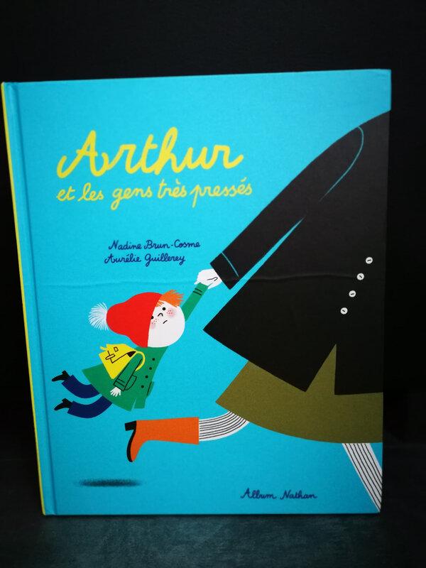 Arthur et les gens pressés - Editions Nathan