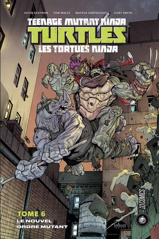 hicomics tortues ninja 06 le nouvel ordre mutant