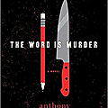 The word is murder, d'anthony horowitz