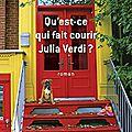 Qu'est ce qui fait courir julia verdi ?