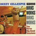 Dizzy Gillespie - 1956 - Birks Works, The Verve Big-Band Sessions (Verve)