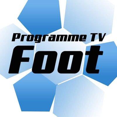 Le programme foot TV De ce Dimanche 24 Mars 2019